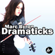 Marc Byron Dramaticks