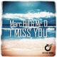 Marc Hill & Mr. D I Miss You