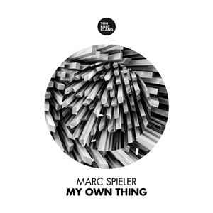 Marc Spieler - My Own Thing (Ton Liebt Klang)