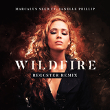 Wildfire(Reggster Remix) by Marcalus Seed ft. Janelle Phillips mp3 download