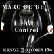 Marc de Bell Bitch Control