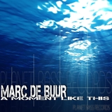 A Moment Like This by Marc de Buur mp3 download