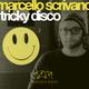 Marcello Scrivano Tricky Disco