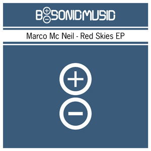 Marco MC Neil - Red Skies EP (B-Sonic Blue)
