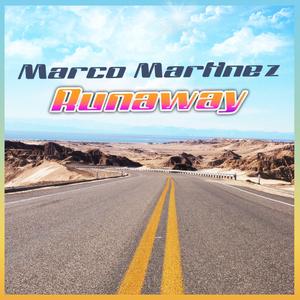 Marco Martinez - Runaway (ARC-Records Austria)