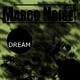 Marco Noise Dream