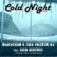 Marcocram & Dj Italo Cold Night