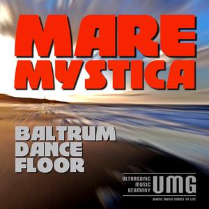 Mare Mystica - Baltrum Dancefloor (Ultrasonic)