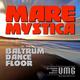 Mare Mystica Baltrum Dancefloor