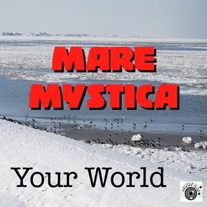 Mare Mystica - Your World (Mollycat)