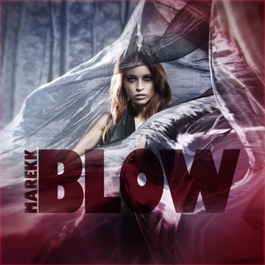Marekk - Blow (Dance Narcotic Records Germany )