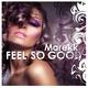 Marekk Feel So Good
