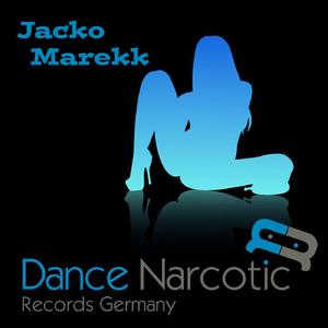 Marekk - Jacko (Dance Narcotic Records Germany )