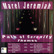 Marel Jeremiah Path of Serenity Themes