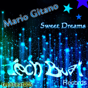 Mario Gitano - Sweet Dreams (Tech Beat Records)