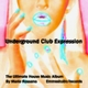 Mario Rossano - Underground Club Expression(The Ultimate House Music Album)