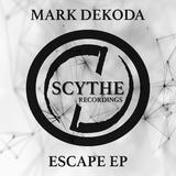 Escape EP by Mark Dekoda mp3 download