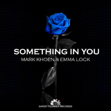 Something in You by Mark Khoen & Emma Lock mp3 download