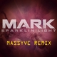 Mark Sparklin' Light(Massyve Remix)