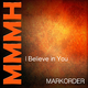 Markorder - I Believe in You