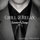 Markus Teschner Chill & Relax(Summer & Lounge Edition)