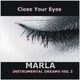 Marla Instumental Dreams Vol. 3 Close Your Eyes
