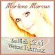 Marlene Marcus Endlich frei(Wetcat Remix)