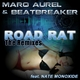 Marq Aurel & Beatbreaker feat. Nate Monoxide Road Rat (The Remixes)