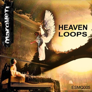 Marqueti - Heaven Loops (Estudio Del Siglo)