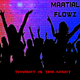 Martial Flowz Tonight Is the Night