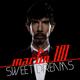 Martin 101 Sweet Dreams / Addicted To Myself