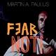 Martin Andreas Paulus Fear Not