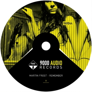 Martin Frost - Remember (9000 Audio Records)