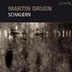 Martin Gruen Schauern
