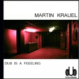 Dub Is a Feeling by Martin Krauel mp3 download