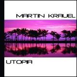 Utopia by Martin Krauel mp3 download