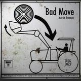 Bad Move by Martin Kremser mp3 download