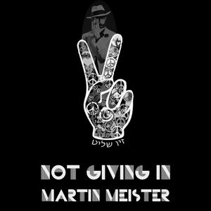 Martin Meister - Not Giving In (Dandy Boy)