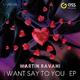 Martin Ravani I Want Say to You E.P.