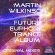 Martin Wilkinson Future Euphoric Trance Album