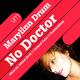 Marylinn Drum No Doctor