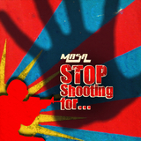 Stop Shooting for by Masa mp3 download