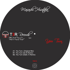 Masashi Hisataka - You Turn (T3R Records)