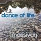 Massivan Dance of Life