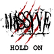 Massyve Hold On