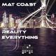 Mat Coast  Reality