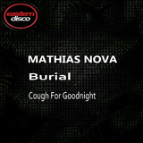 Burial by Mathias Nova mp3 download