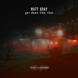 Get Down Like That by Matt Gray (UK) mp3 download