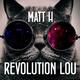 Matt H Revolution Lou