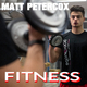 Matt Petercox - Fitness